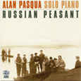 CD Cover: Russian Peasant - Alan Pasqua Solo Piano, Composer Roberta Feigenbaum